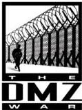 The DMZ War